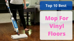 best mop for vinyl floor