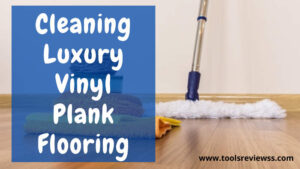 how to clean luxury vinyl plank floor